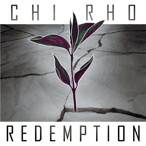 Redemption by Chi-Rho