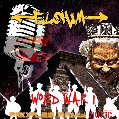 Word War I by Elohim