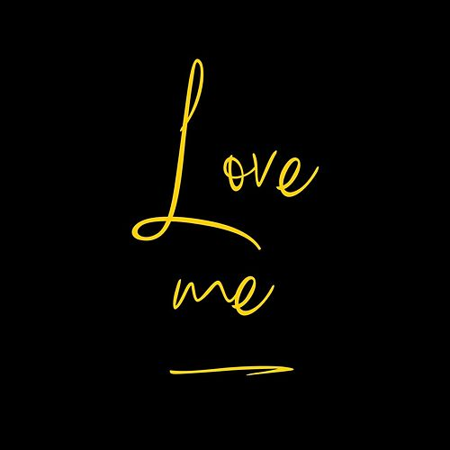 Love Me by Lawanda