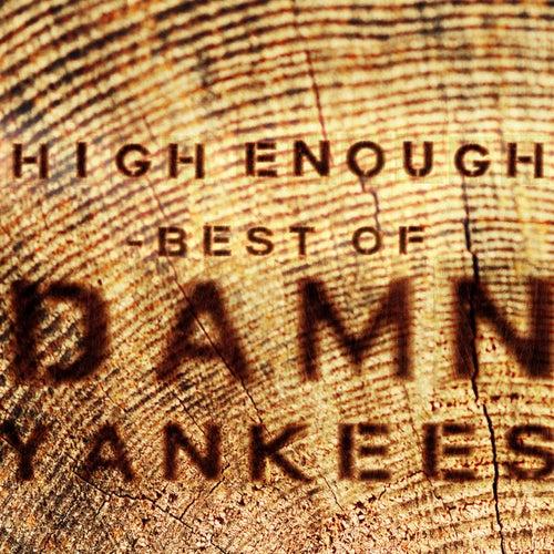 High Enough - Best Of von Damn Yankees