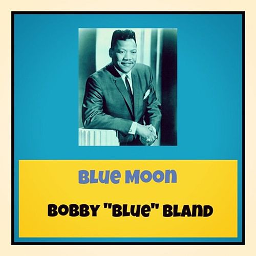Blue Moon de Bobby Blue Bland