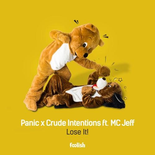Lose It! (Radio Edit) by Panic