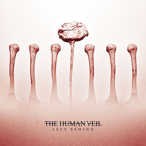Left Behind by The Human Veil