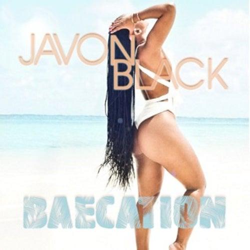 Baecation von Javon Black