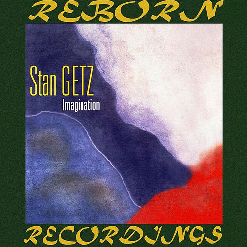 Imagination (HD Remastered) by Stan Getz