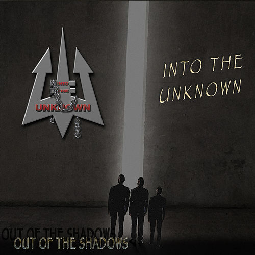 Out of the Shadows (Remastered) by Into The Unknown