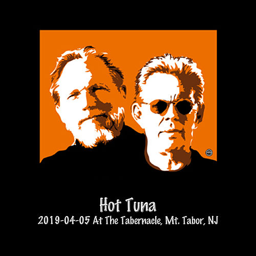 2019-04-05 at the Tabernacle, Mt. Tabor, NJ (Live) by Hot Tuna