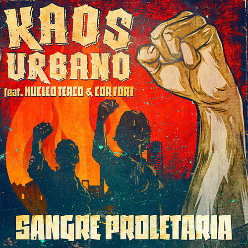 Sangre Proletaria de Kaos Urbano