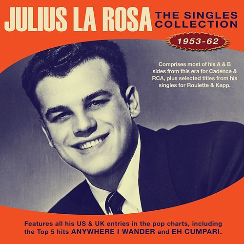 The Singles Collection 1953-62 de Julius La Rosa