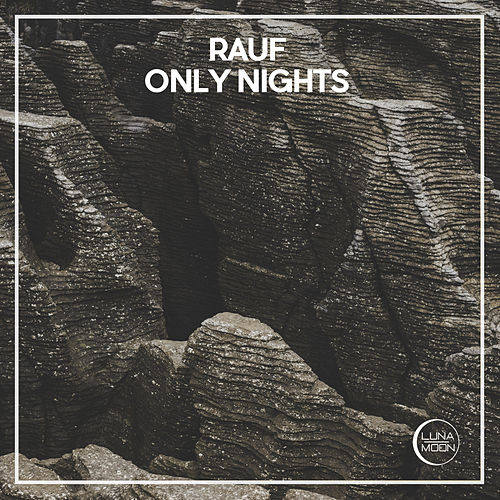 Only Nights von Rauf