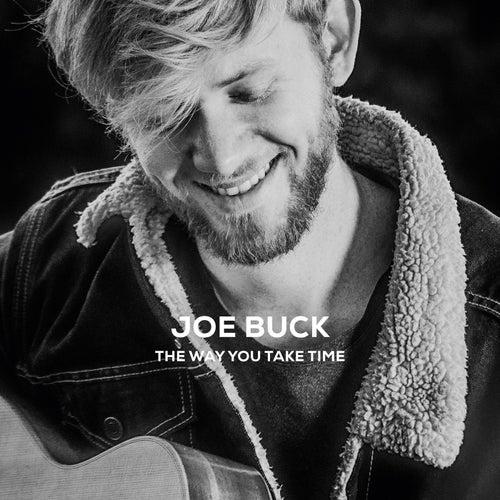 The Way You Take Time von Joe Buck