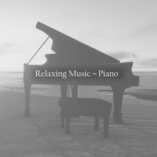 Relaxing Music - Piano de Various Artists
