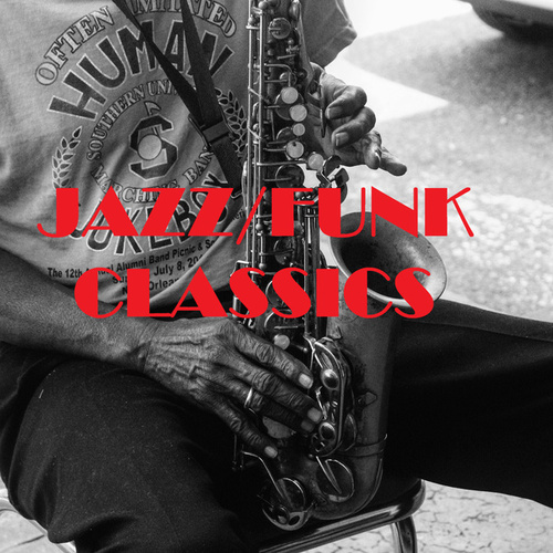 Jazz/Funk Classics by Various Artists