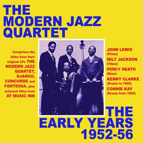 The Early Years 1952-56 de Modern Jazz Quartet