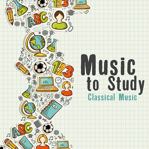 Music to Study: Classical Music Instrumental Covers de Various Artists