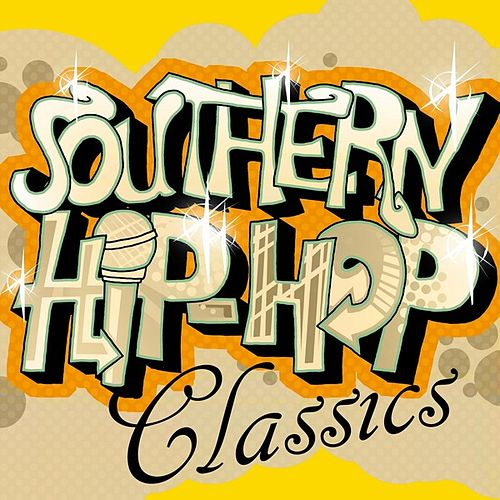 Southern Hip-Hop Classics von Various Artists