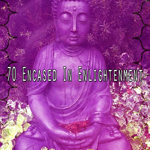 70 Encased in Enlightenment von Yoga Music
