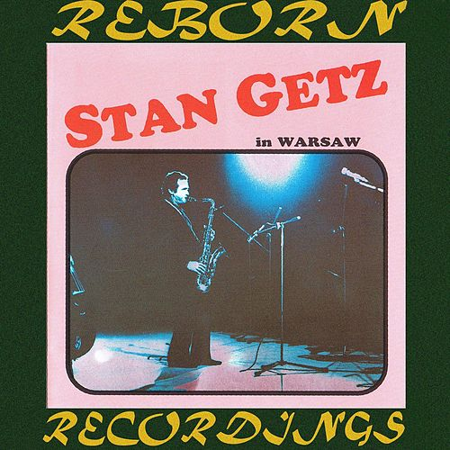In Warsaw (HD Remastered) by Stan Getz