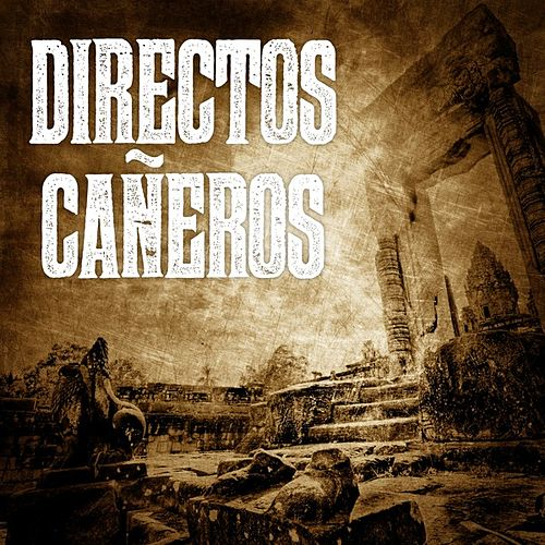 Directos Cañeros (Live) de Various Artists