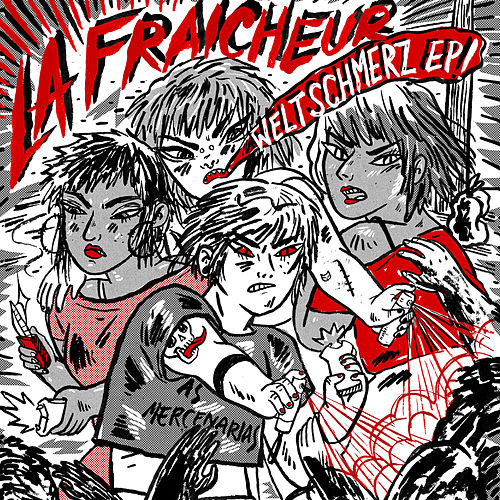 Weltschmerz de La Fraicheur