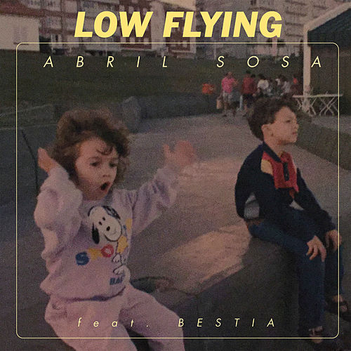 Low Flying by Abril Sosa
