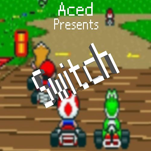 Switch von Ace-d