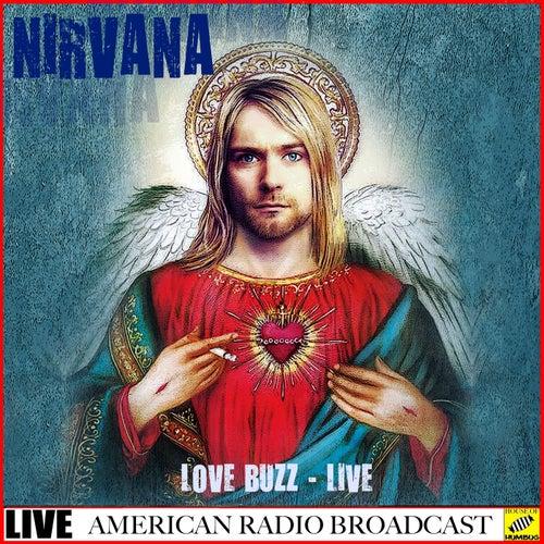 Love Buzz - Live (Live) von Nirvana