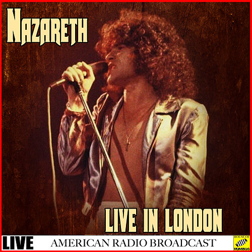 Nazareth - Live in London (Live) de Nazareth
