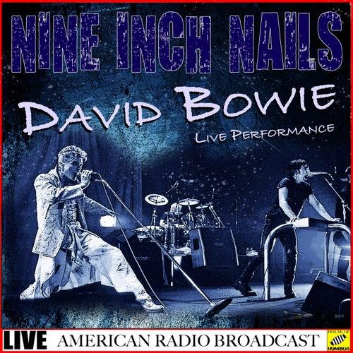 Nine Inch Nails & David Bowie - Live Performance (Live) von Nine Inch Nails