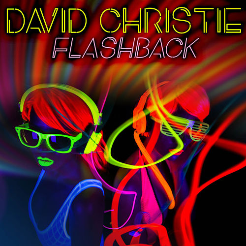 Flashback by David Christie