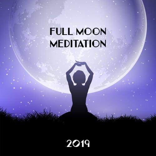 Full Moon Meditation 2019 by Deep Sleep Meditation
