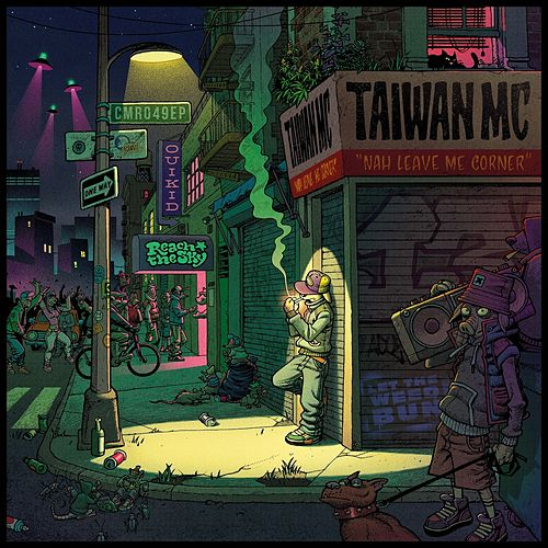 Nah Leave Me Corner von Taiwan Mc
