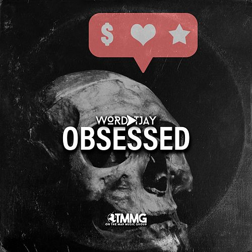 Obsessed de Wordplay T.JAY