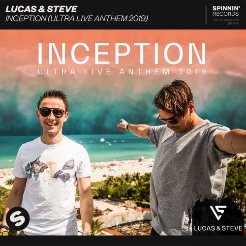 Inception (Ultra Live Anthem 2019) by Lucas & Steve