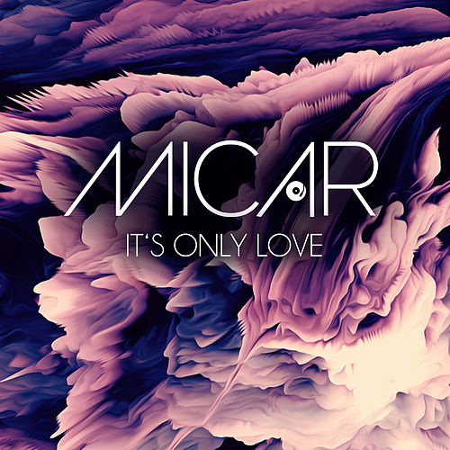 It's Only Love by Micar