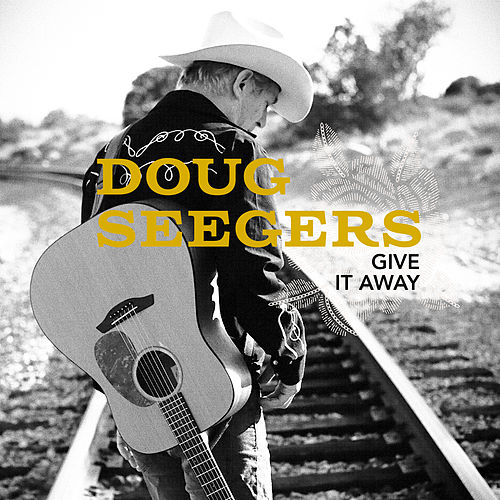 Give It Away di Doug Seegers