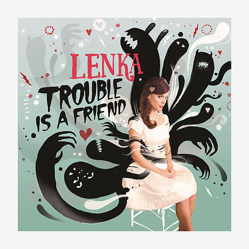 Trouble Is A Friend - The Remixes von Lenka