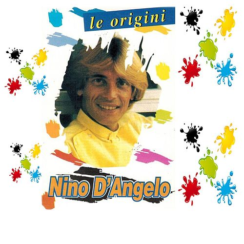 Le origini by Nino D'Angelo
