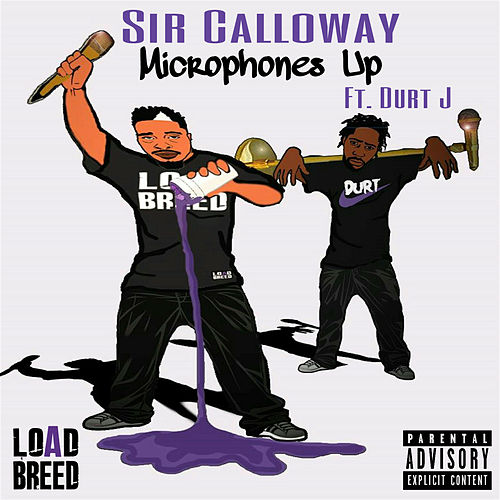 Microphones Up by Sir Calloway