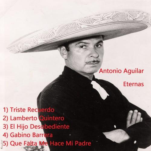 Eternas de Antonio Aguilar
