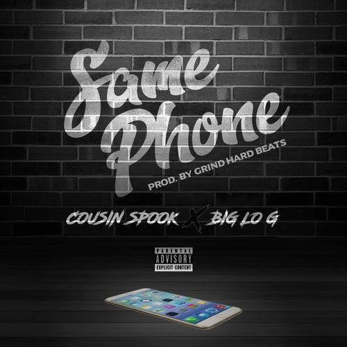 Same Phone (feat. Big Lo G) de Cousin Spook