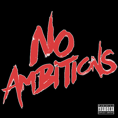 No Ambitions by Packtavists