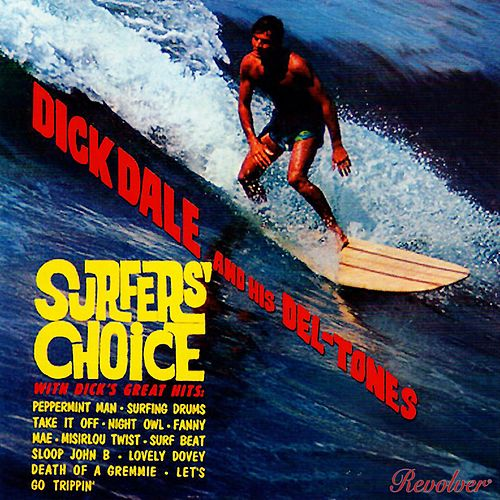 Surfers' Choice de Dick Dale