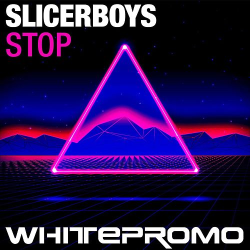 Stop (Peter Kharma & Andrew M Mix) de Slicerboys