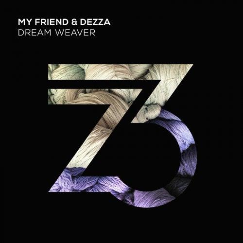 Dream Weaver by Dezza My Friend