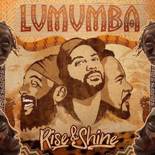 Rise & Shine de Lumumba Oficial