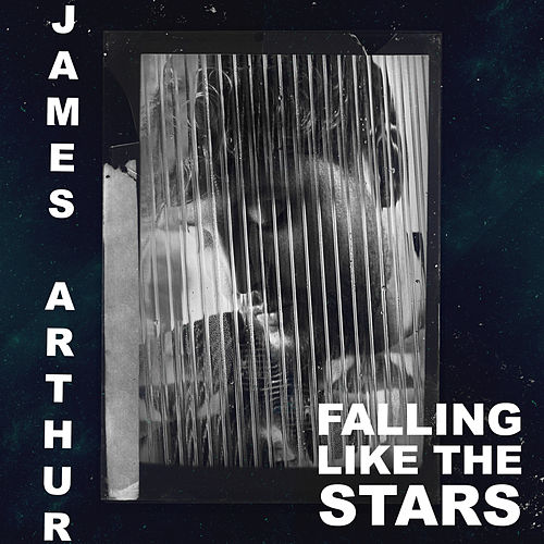 Falling like the Stars van James Arthur