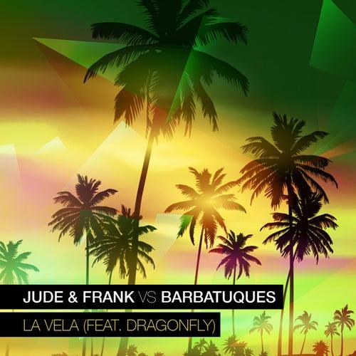 La Vela (Remixes) von Jude & Frank