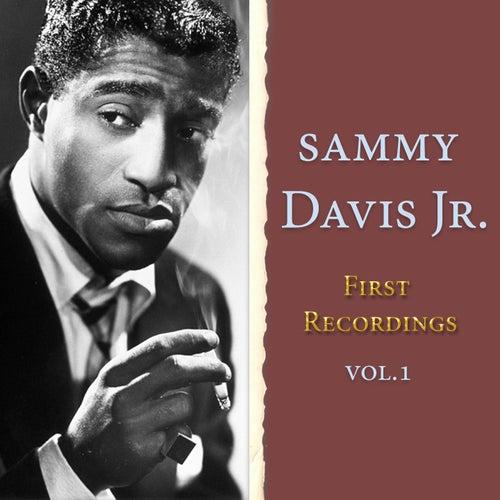 First Recordings, Vol. 1 by Sammy Davis, Jr.