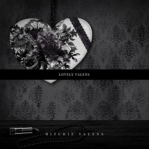 Lovely Valens by Ritchie Valens